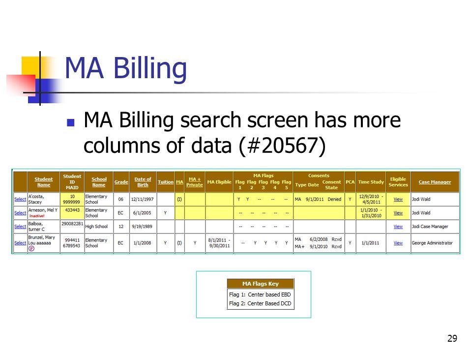 MA Billing MA Billing search screen has more columns of data (#20567) 29