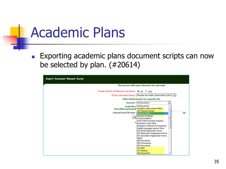 Academic Plans Exporting academic plans document scripts can now be selected by plan. (#20614) 35