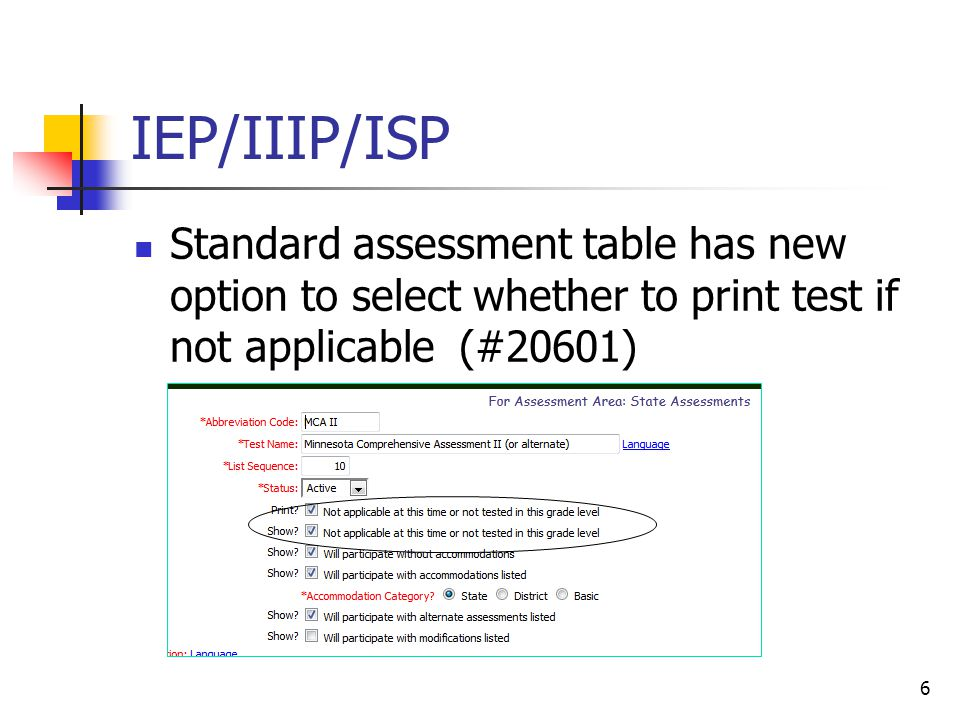 IEP/IIIP/ISP Standard assessment table has new option to select whether to print test if not applicable (#20601) 6