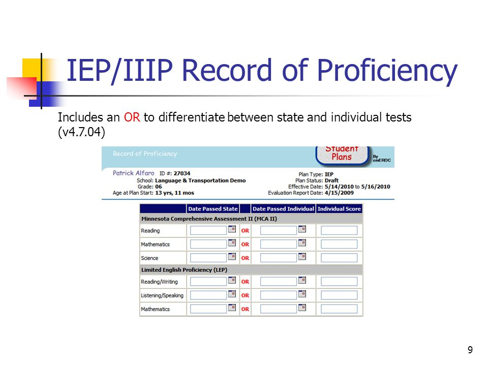 9 IEP/IIIP Record of Proficiency Includes an OR to differentiate between state and individual tests (v4.7.04)