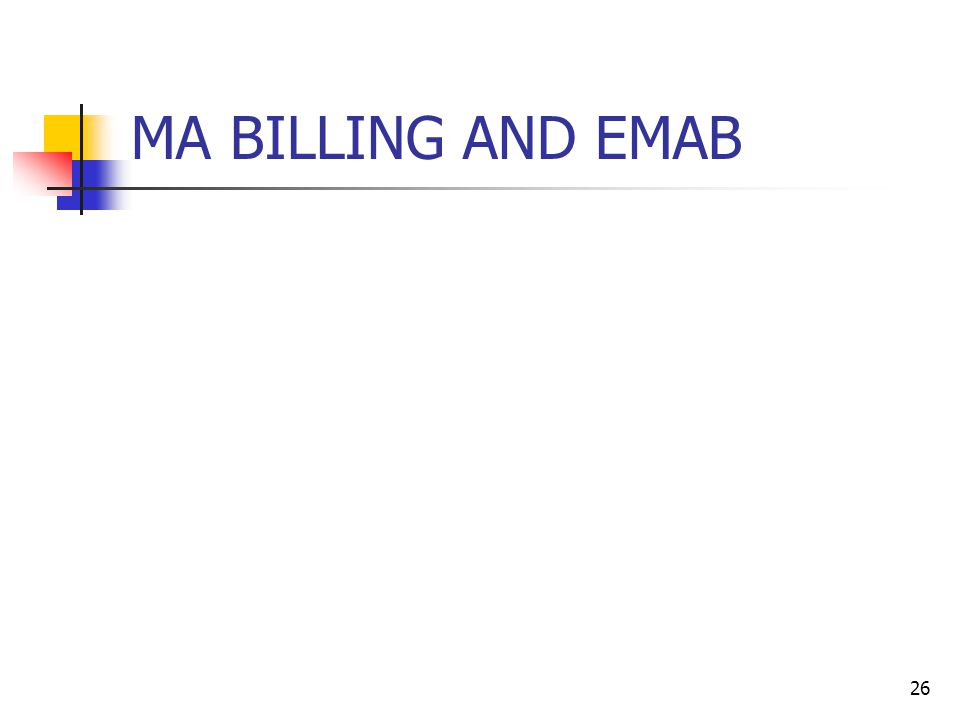 MA BILLING AND EMAB 26