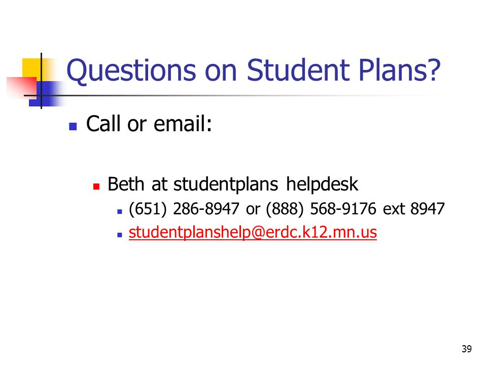 39 Questions on Student Plans.