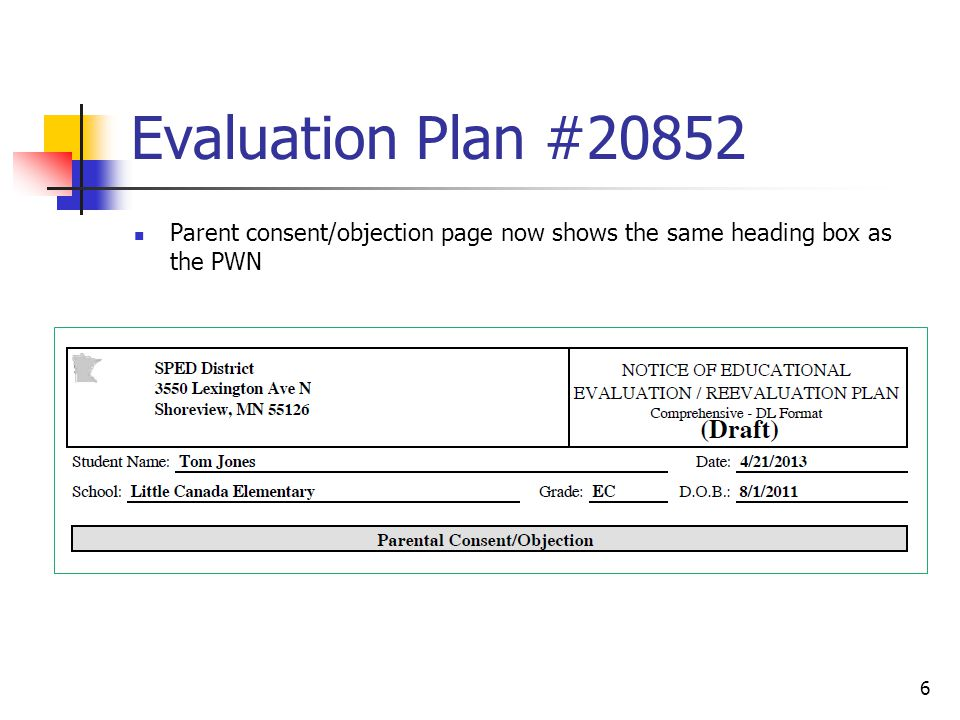 Evaluation Plan #20852 Parent consent/objection page now shows the same heading box as the PWN 6