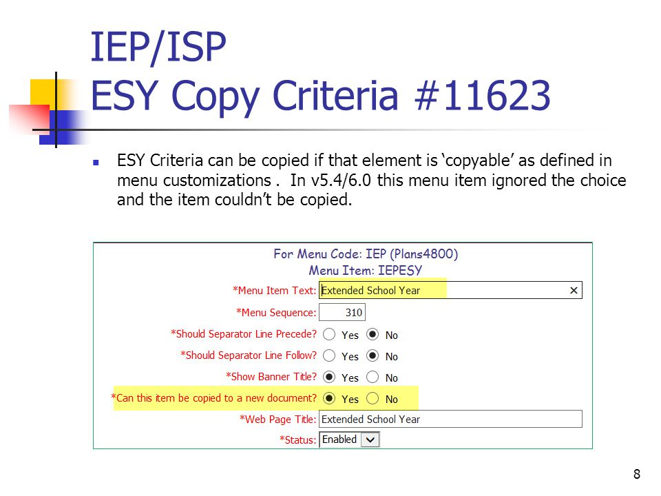 IEP/ISP ESY Copy Criteria #11623 ESY Criteria can be copied if that element is 'copyable' as defined in menu customizations.