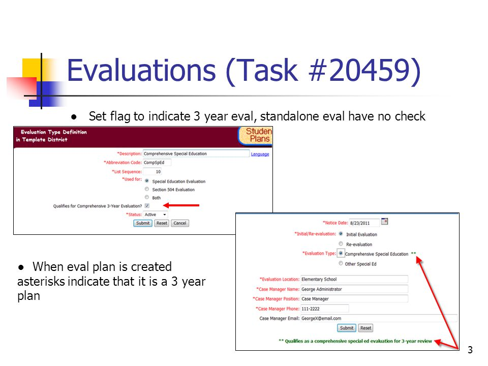 Evaluations (Task# 20447) 4 Evaluators are now allowed to reset an individual report or summary of evaluation section back to No Report when text has been keyed in by accident after they have removed the text.