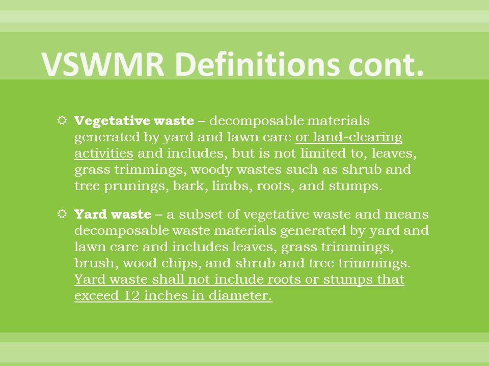  Composting sewage sludge at treatment plant of generation w/o addition of other solid wastes  Composting of household waste at residence of generation  Composting for educational purposes, no more than 100 cy of material at any time; > 100 cy requires DEQ approval  Universities composting dining hall wastes, tie to class  Festivals with public education component  R&D projects, ex.