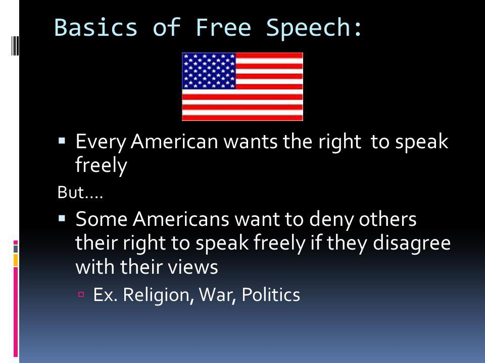Types of Speech NOT Protected 1.