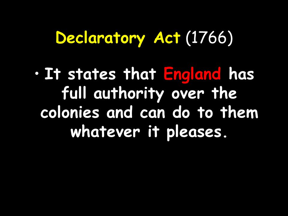 The British repealed it in March 1766.
