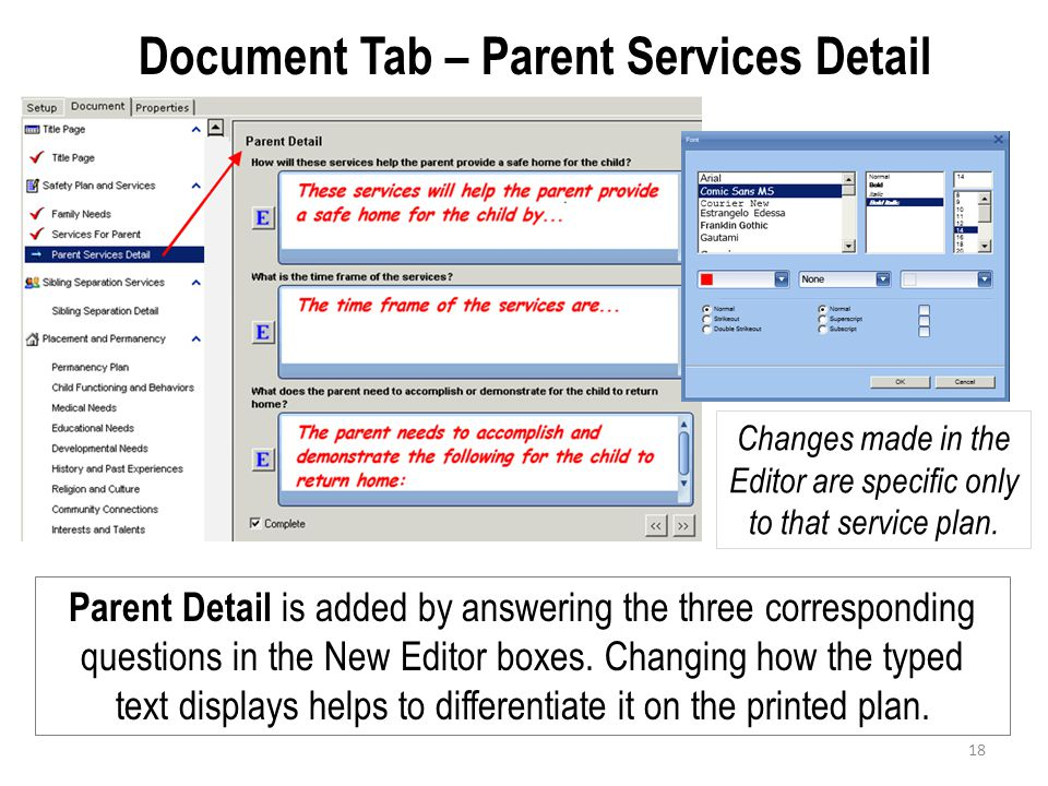 Document Tab – Parent Services Detail Parent Detail is added by answering the three corresponding questions in the New Editor boxes. Changing how the