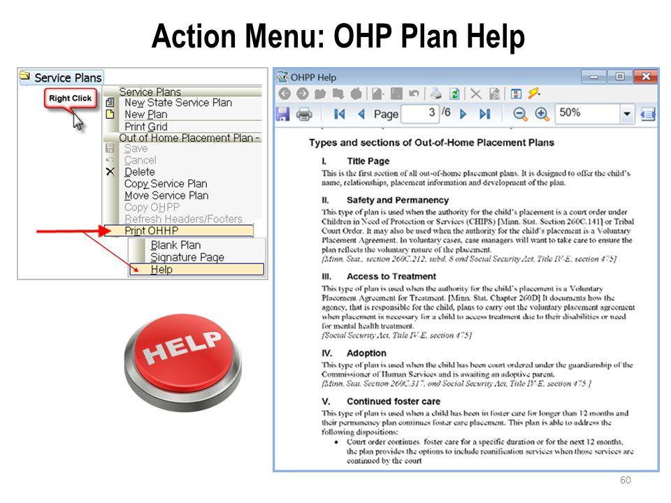 60 Action Menu: OHP Plan Help