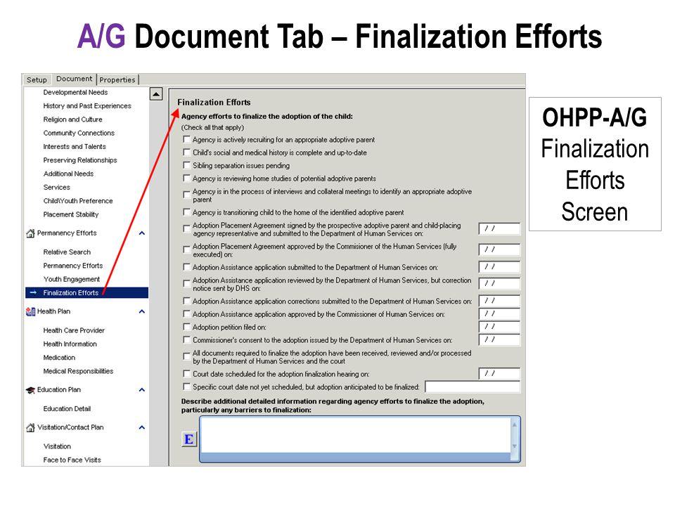 OHPP-A/G Finalization Efforts Screen A/G Document Tab – Finalization Efforts