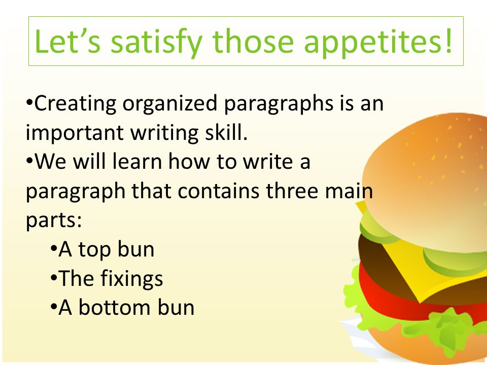 Creating organized paragraphs is an important writing skill.