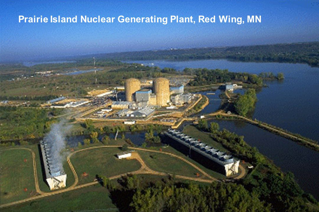 Prairie Island Nuclear Generating Plant, Red Wing, MN