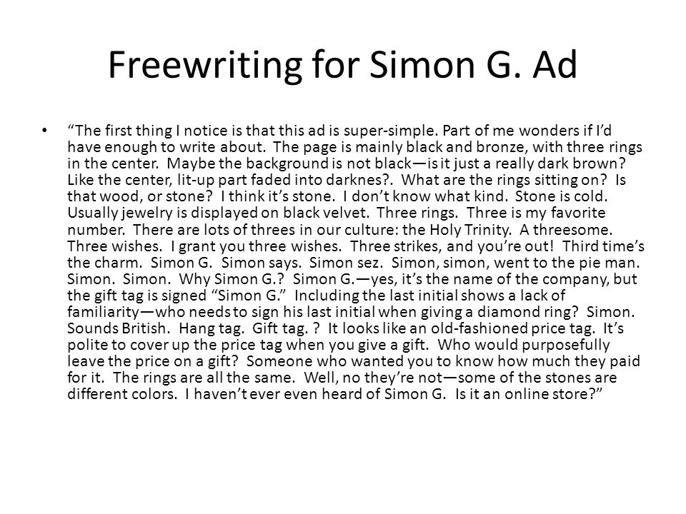 "Freewriting for Simon G. Ad ""The first thing I notice is that this ad is super-simple. Part of me wonders if I'd have enough to write about. The page"