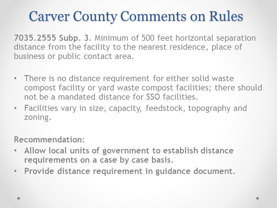 7035.2555 Subp. 3. Minimum of 500 feet horizontal separation distance from the facility to the nearest residence, place of business or public contact
