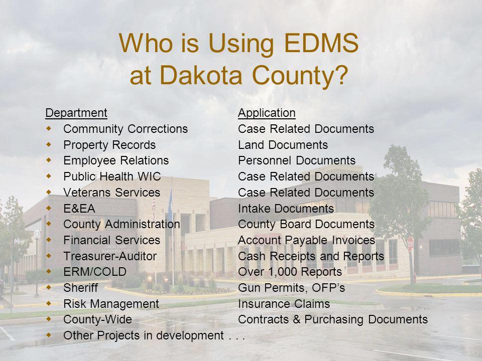 Who is Using EDMS at Dakota County.