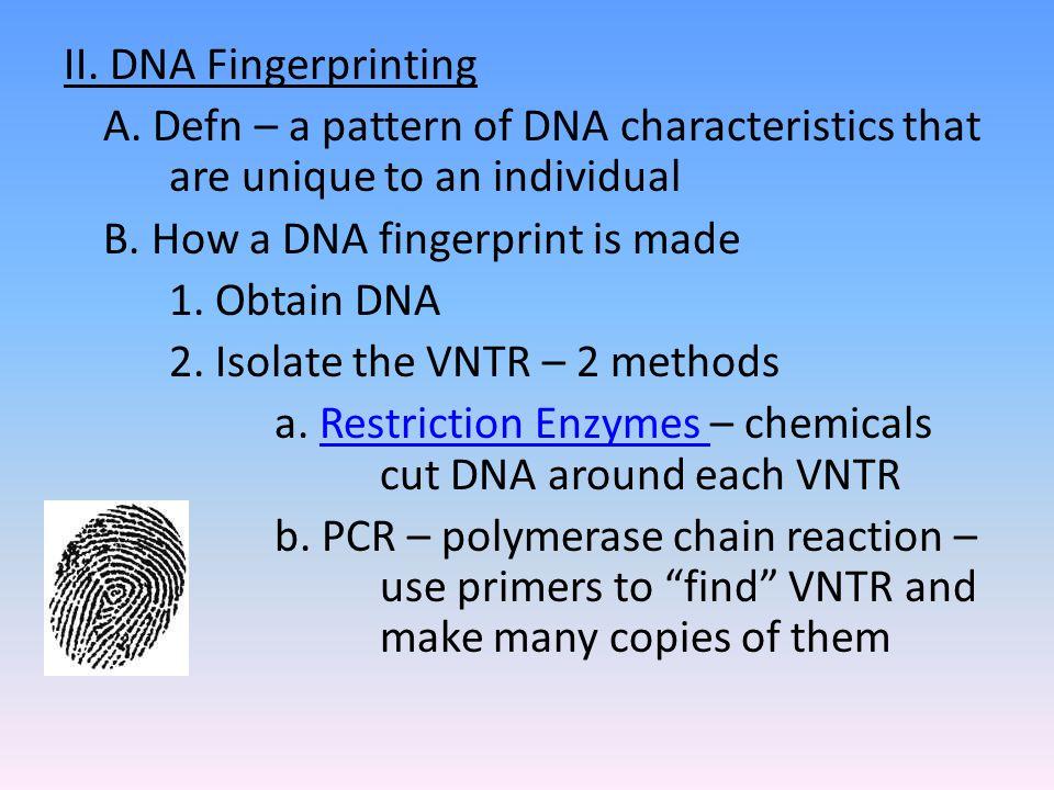 II. DNA Fingerprinting A.