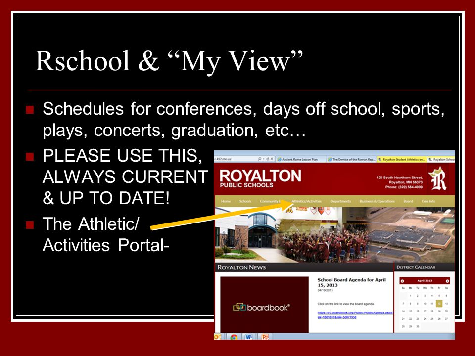 Rschool & My View Schedules for conferences, days off school, sports, plays, concerts, graduation, etc… PLEASE USE THIS, ALWAYS CURRENT & UP TO DATE.