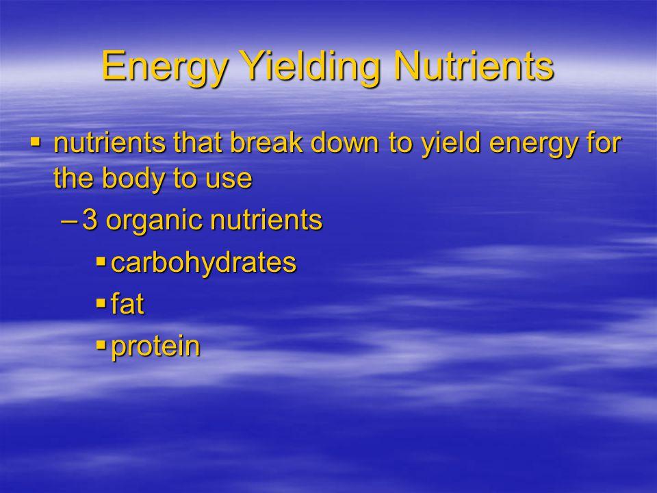  essential nutrients –nutrients that foods must supply