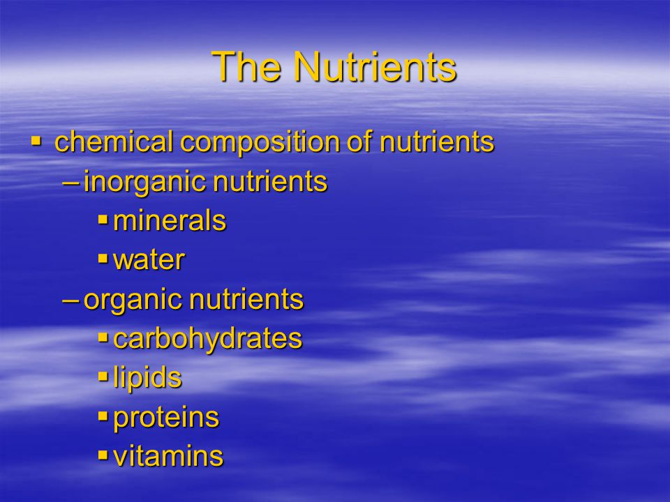 Nutrients  nonnutrients –fibers –phytochemicals –pigments –additives –alcohols –others