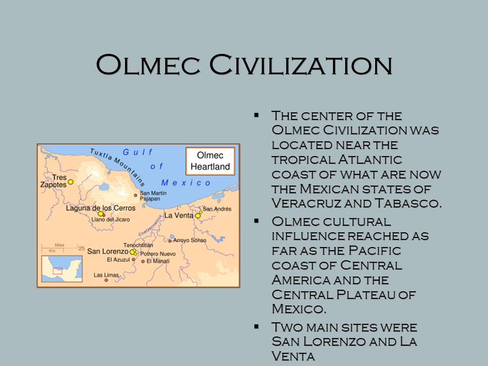 The Mesoamerican Olmec, 1500-400 B.C.E.  The most influential early Mesoamerican civilization was the Olmec, flourishing between 1500 and 400 B.C.E.