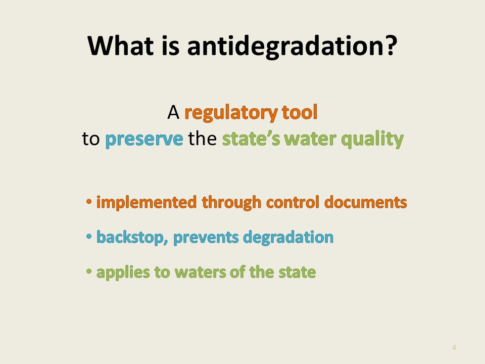 What is antidegradation? 4