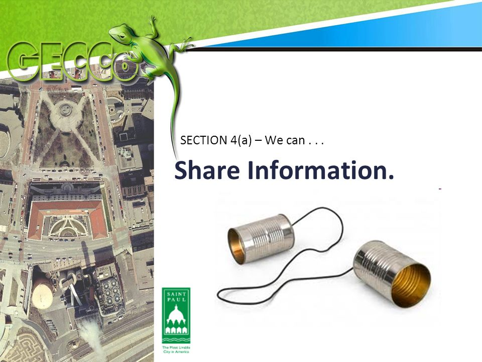 Share Information. SECTION 4(a) – We can...