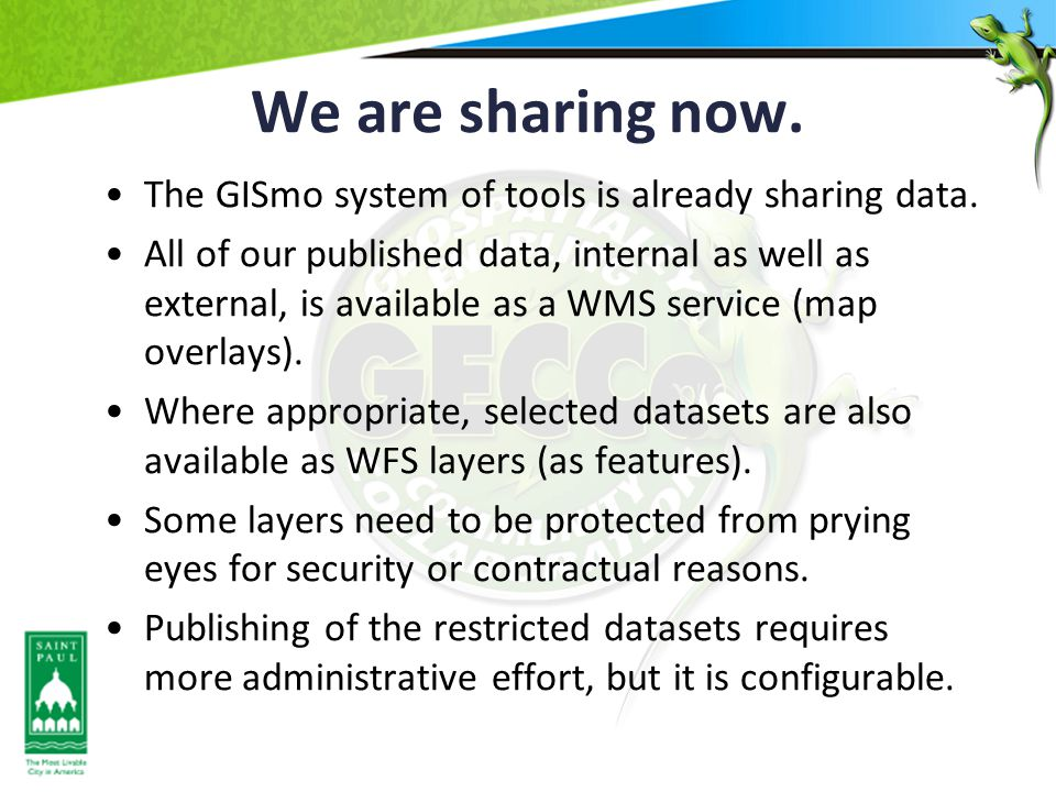 We are sharing now.The GISmo system of tools is already sharing data.