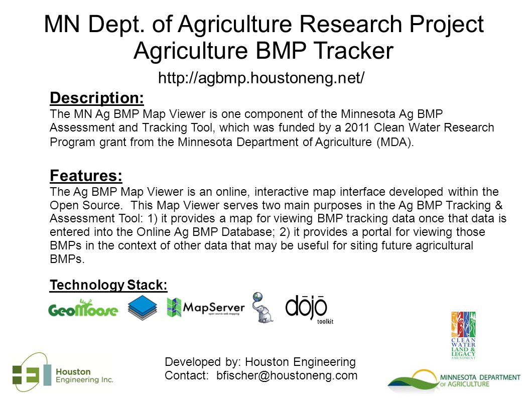 Description: The MN Ag BMP Map Viewer is one component of the Minnesota Ag BMP Assessment and Tracking Tool, which was funded by a 2011 Clean Water Research Program grant from the Minnesota Department of Agriculture (MDA).