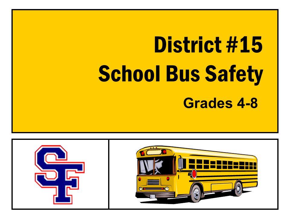 District #15 School Bus Safety Grades 4-8