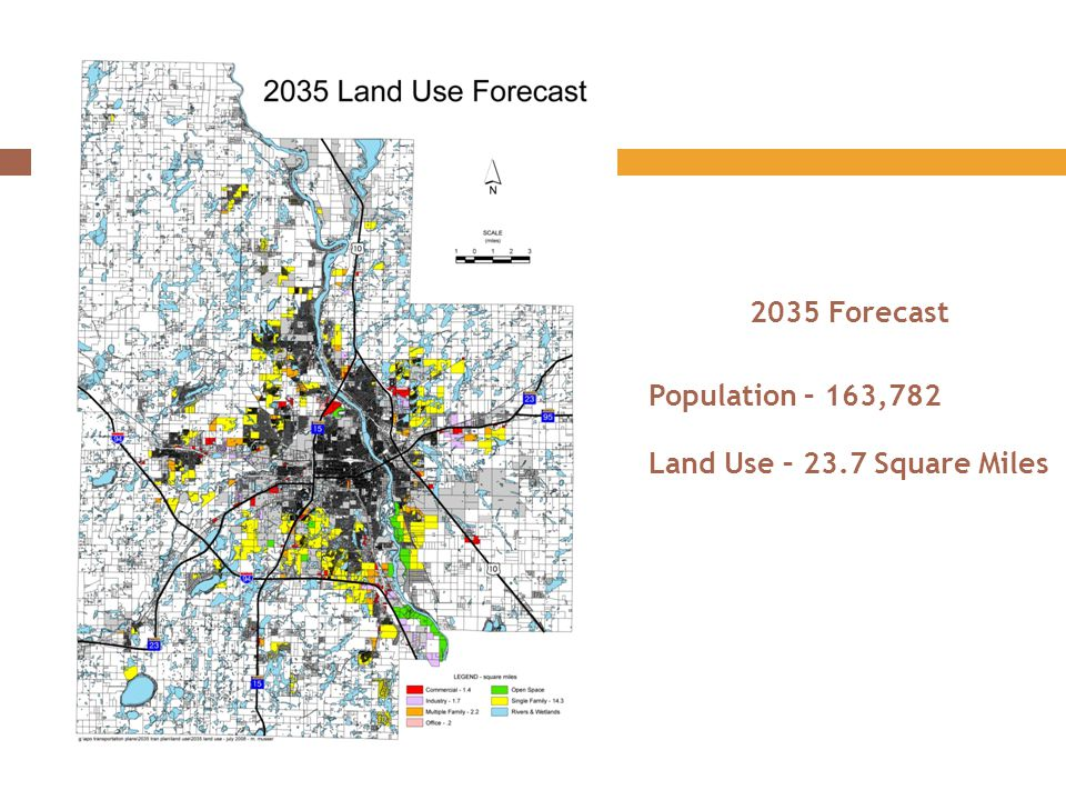 2035 Forecast Population – 163,782 Land Use – 23.7 Square Miles