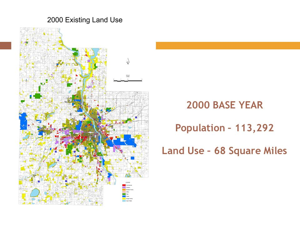 2000 BASE YEAR Population – 113,292 Land Use – 68 Square Miles