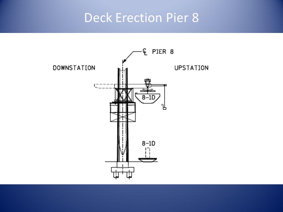 Deck Erection Pier 8