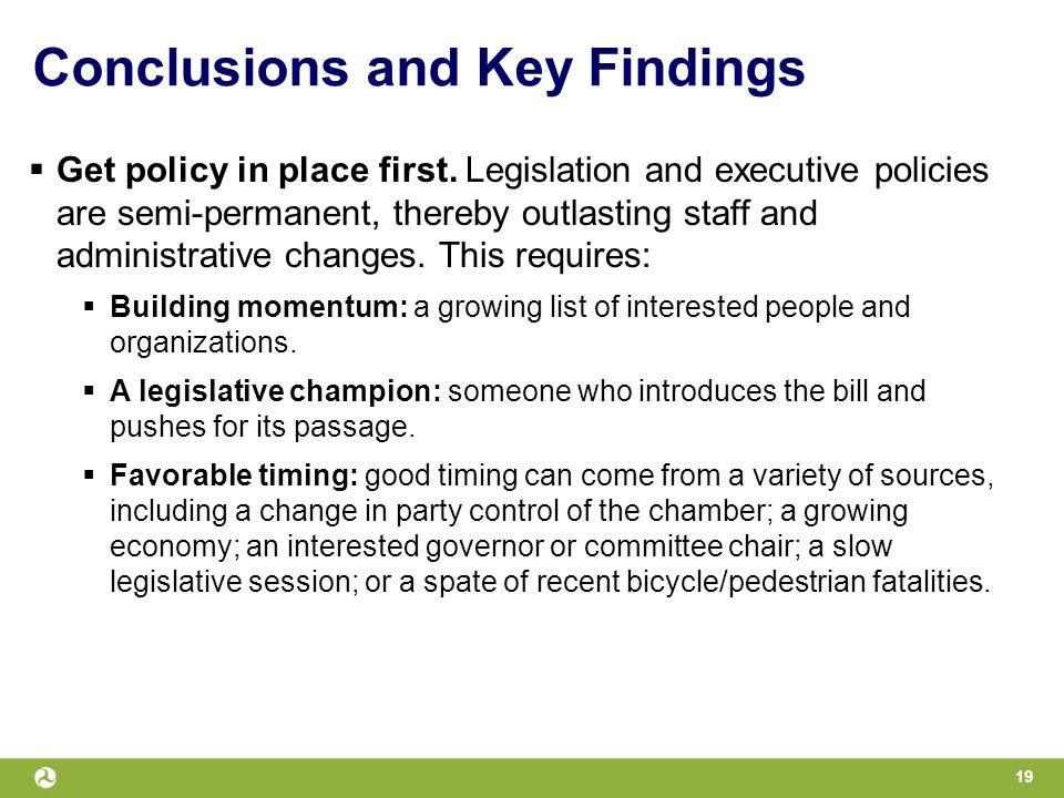 Conclusions and Key Findings  Get policy in place first.