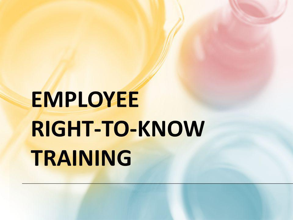 EMPLOYEE RIGHT-TO-KNOW TRAINING
