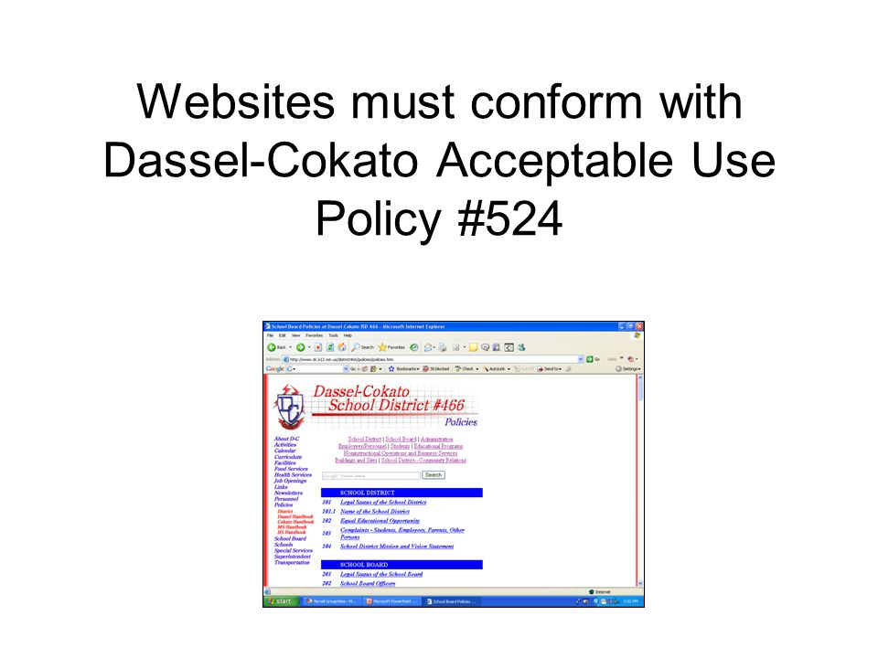 Websites must conform with Dassel-Cokato Acceptable Use Policy #524