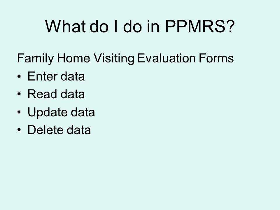 What do I do in PPMRS.