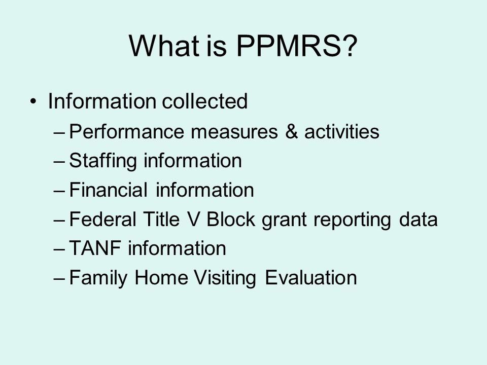 What is PPMRS.