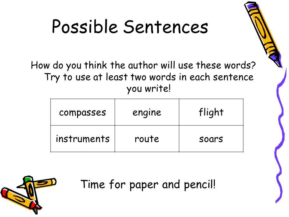 Our Sentences: 1. 2. 3.