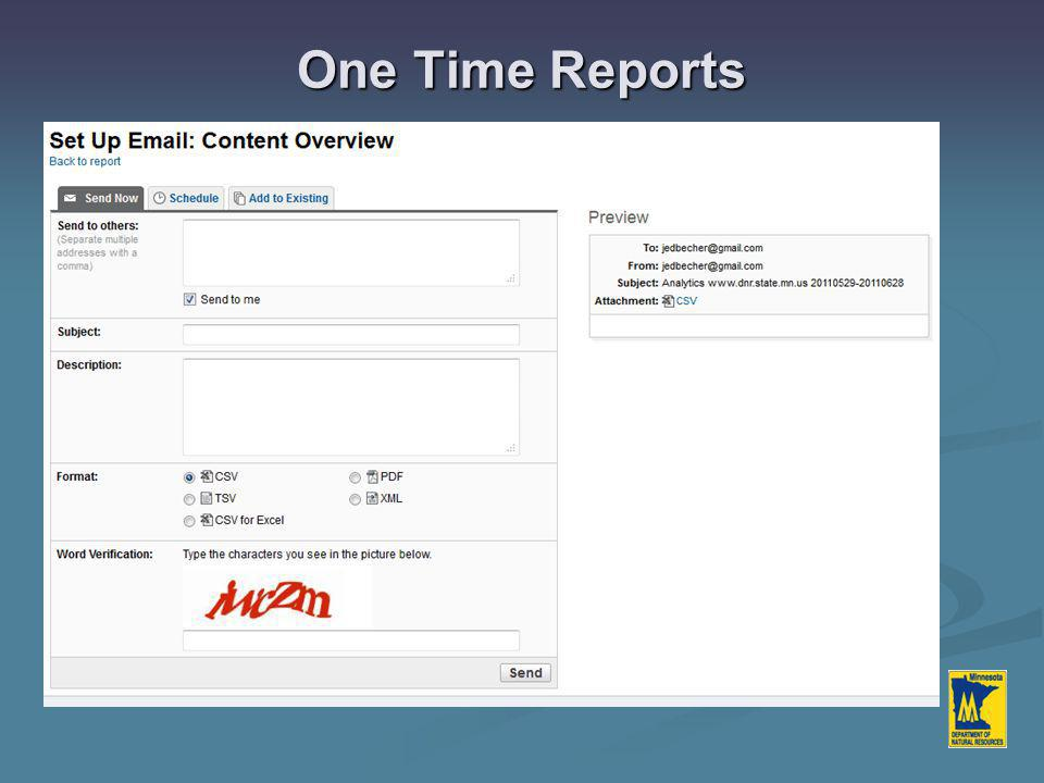 One Time Reports