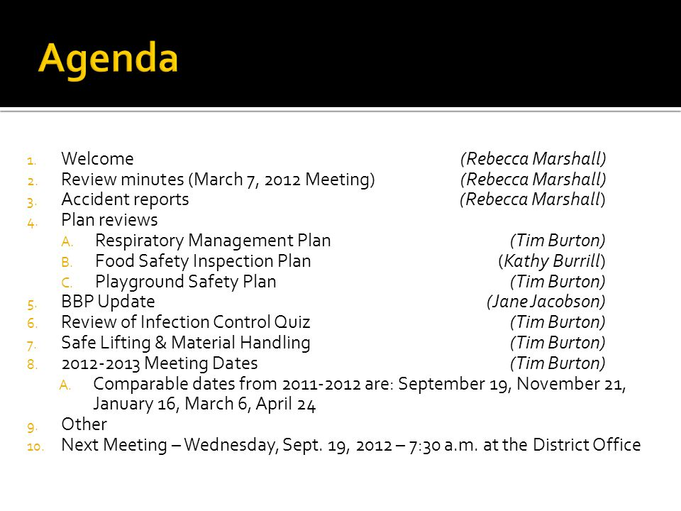1. Welcome (Rebecca Marshall) 2. Review minutes (March 7, 2012 Meeting)(Rebecca Marshall) 3.