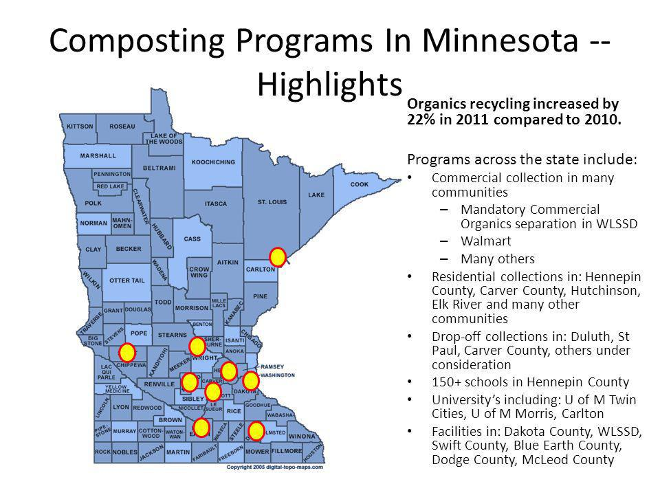 Composting Programs In Minnesota -- Highlights Organics recycling increased by 22% in 2011 compared to 2010.