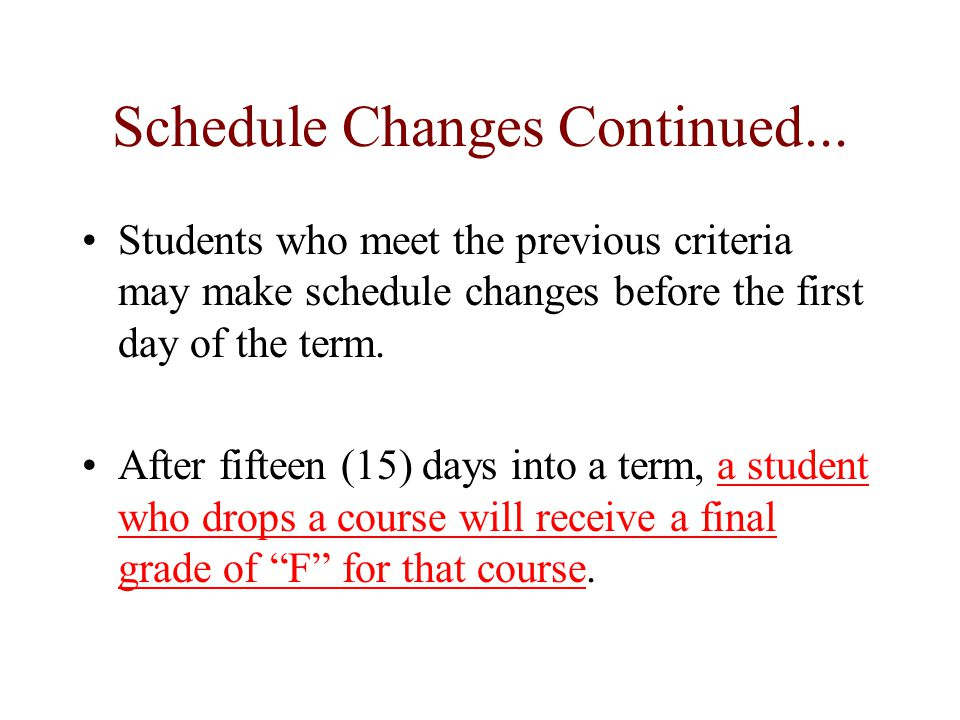 Schedule Changes Continued...