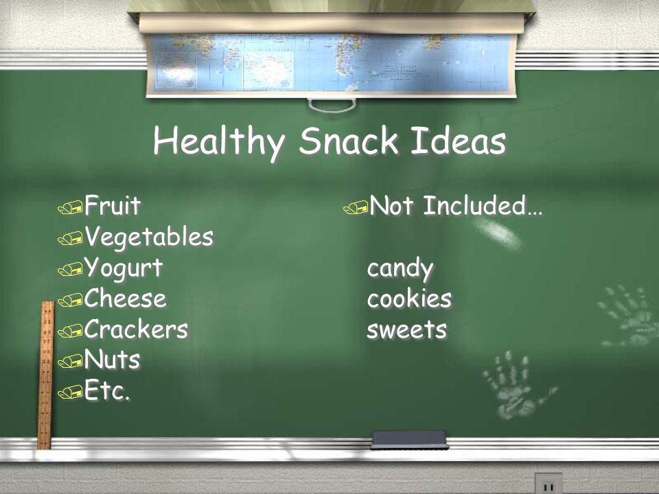 Healthy Snack Ideas / Fruit / Vegetables / Yogurt / Cheese / Crackers / Nuts / Etc.