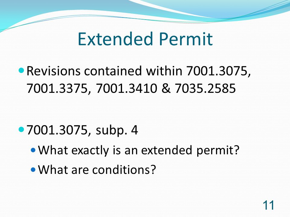 Extended Permit Revisions contained within 7001.3075, 7001.3375, 7001.3410 & 7035.2585 7001.3075, subp.