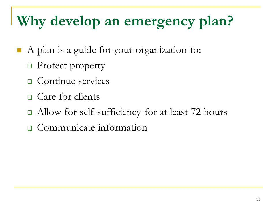 Why develop an emergency plan.