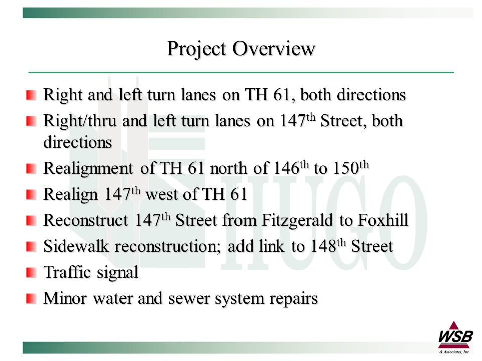 Total Project Cost:$2,700,000 Funding Sources State Funds City state-aid funds City water/sewer funds Project Cost/Financing