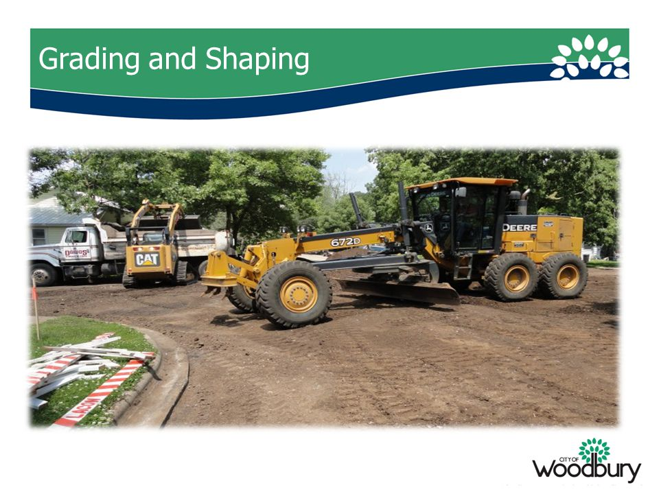 Grading and Shaping