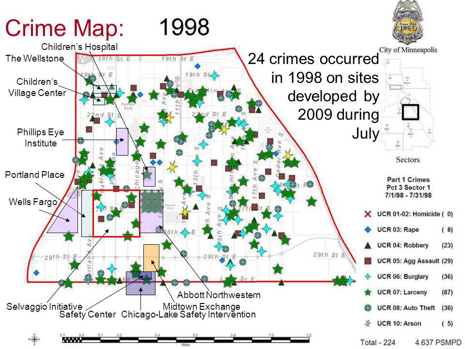 Portland Place Wells Fargo Phillips Eye Institute The Wellstone Children's Village Center Safety Center Selvaggio InitiativeMidtown Exchange Abbott Northwestern Chicago-Lake Safety Intervention Children's Hospital Crime Map: 24 crimes occurred in 1998 on sites developed by 2009 during July