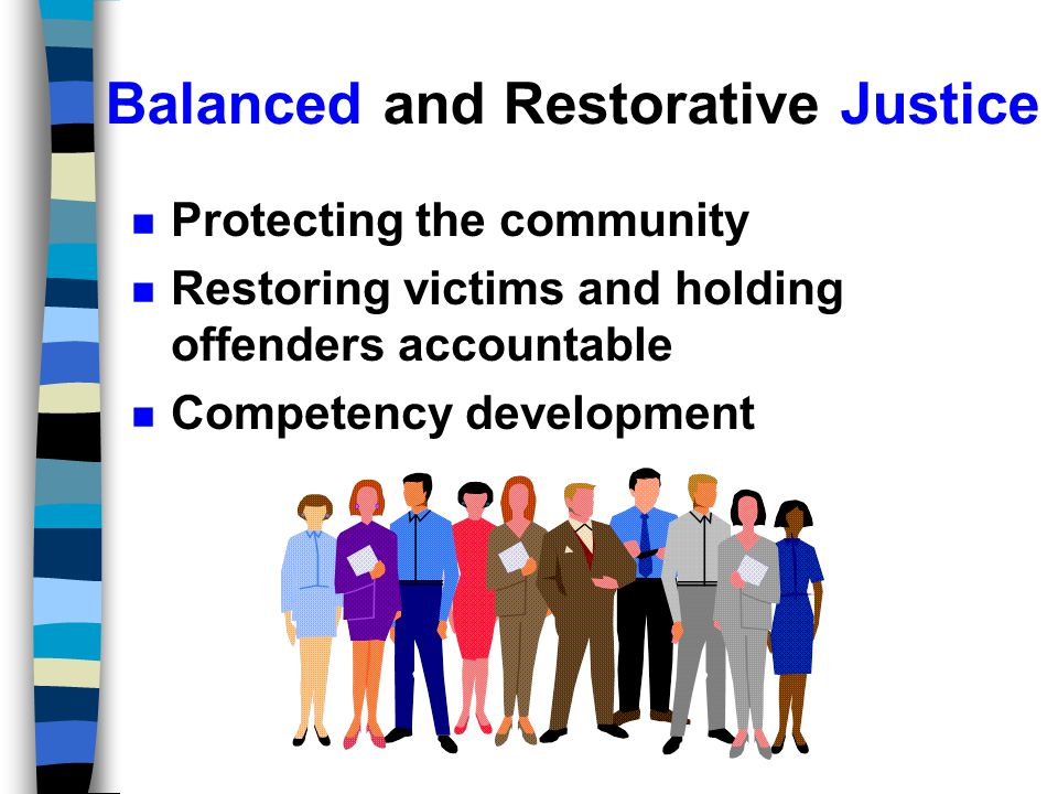Restorative Justice Community Safety Accountability to victim Competency development